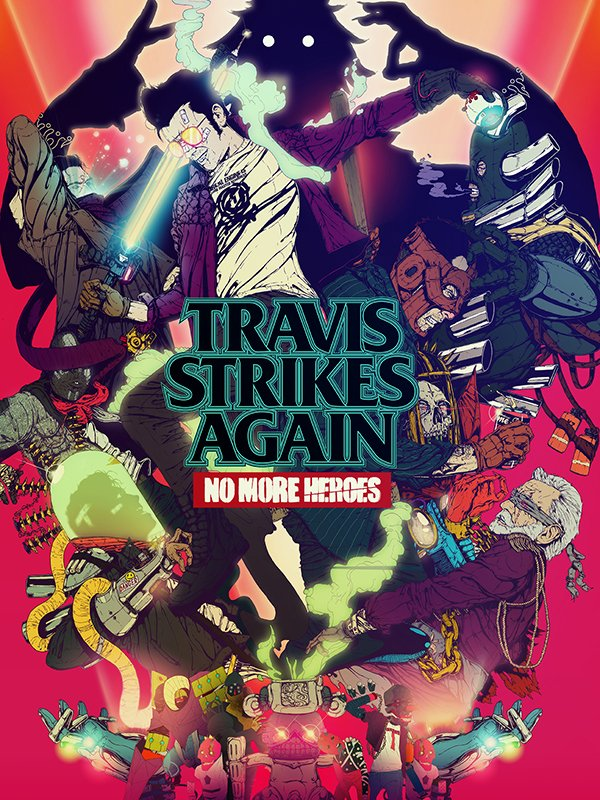 『Travis Strikes Again: No More Heroes』キービジュアル