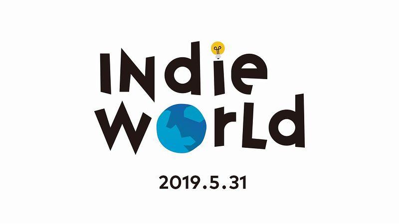 「Indie World 2019.5.31」