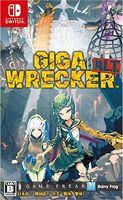 GIGA WRECKER ALT.
