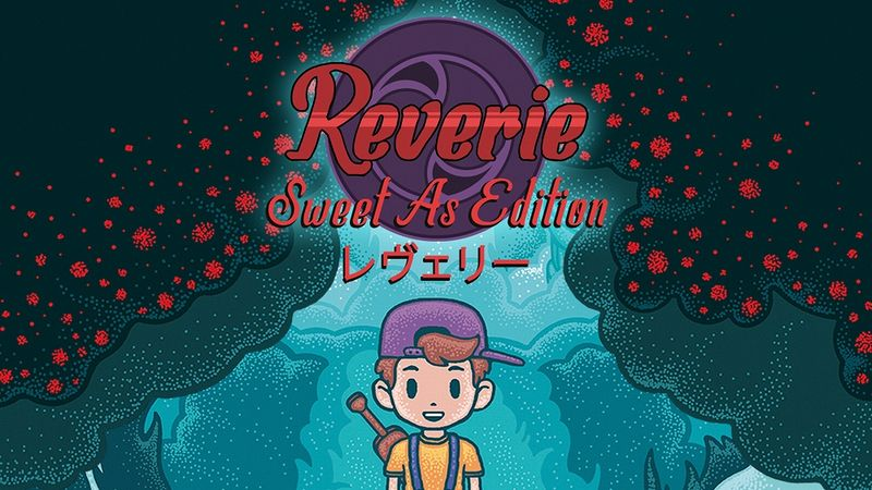 『Reverie: Sweet As Edition』