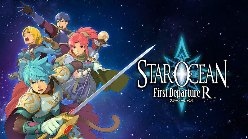 『STAR OCEAN -First Departure R-』