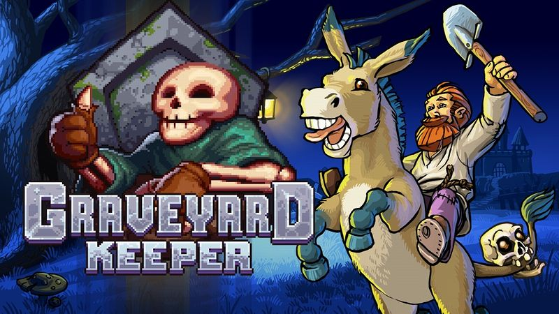 『Graveyard Keeper』