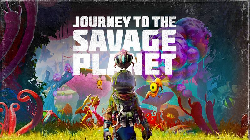 『Journey to the Savage Planet』