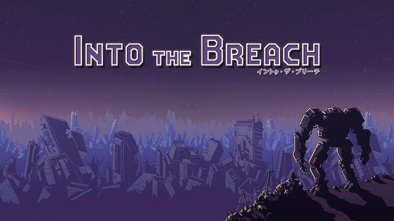 『Into the Breach』
