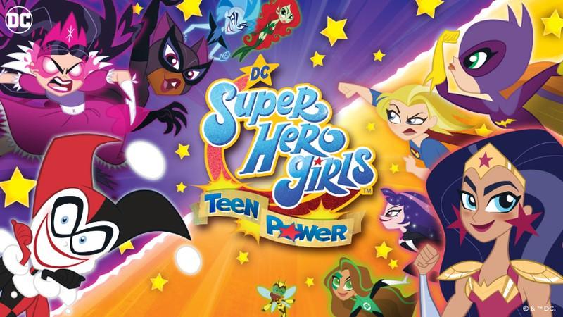 『DCスーパーヒーローガールズ ティーンパワー』