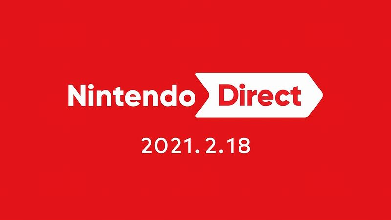 『Nintendo Direct 2021.2.18』