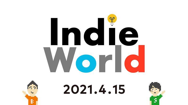 『Indie World 2021.4.15』