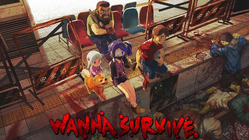 『Wanna Survive:ワナサバイブ』
