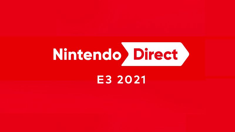 『Nintendo Direct E3 2021』